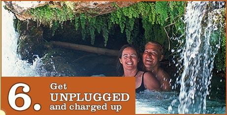 6. Get Unplugged